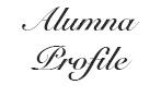Alumna Profile